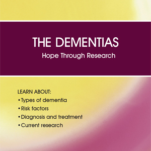 The Dementias: Hope Through Research publication