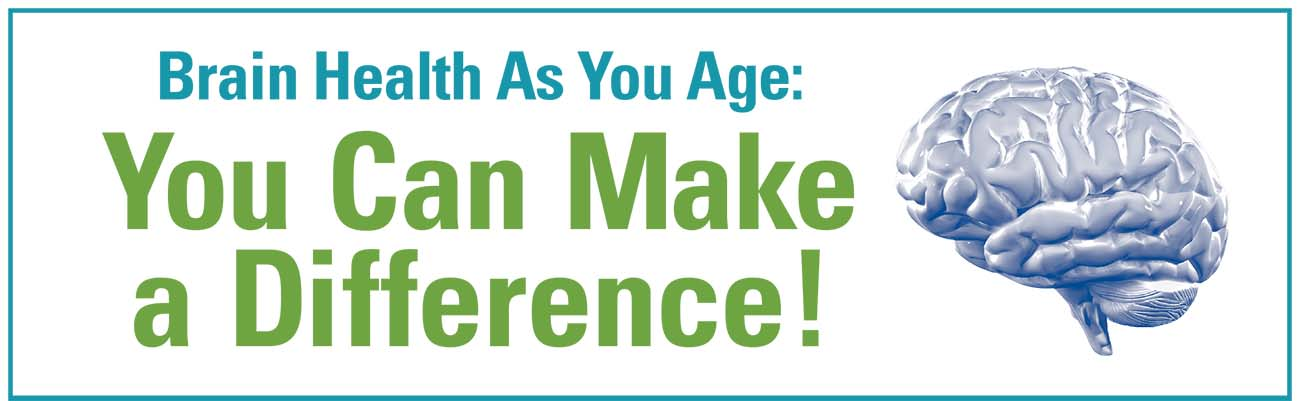 Brain health as you age: you can make a difference! with brain image