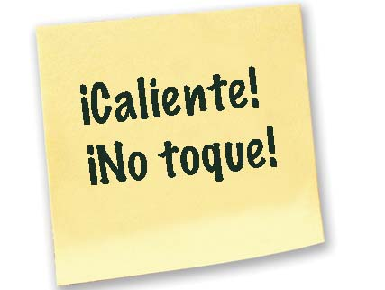 Sticky note reading: Caliente! No toque!