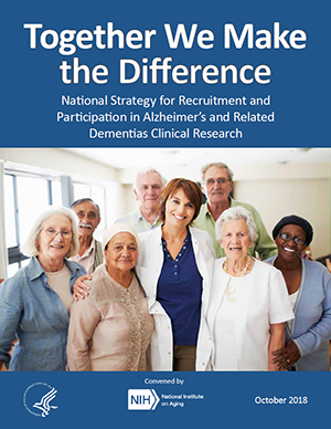 Cover of Together We Make the Difference: National Strategy for Recruitment and Participation in Alzheimer's and Related Dementias Clinical Research