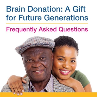 Brain Donation: A Gift for Future Generations Frequently asked Questions infographic thumbnail. Click through for full transcript.