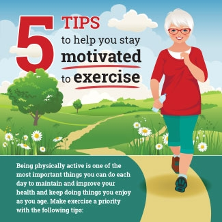 5 Tips to Help You Stay Motivated to Exercise infographic thumbnail. Click through for full transcript.