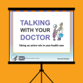 Talking with your doctor:Taking an active role in your healthcare