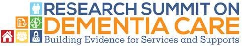 'Research Summit on Dementia Care: Building Evidence for Services and Supports' logo