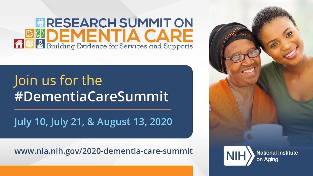 "Text reads ""Join us for the dementia care summit, July, 10th, July, 21, & August, 13 2020"" Picture of an older women with younger women."