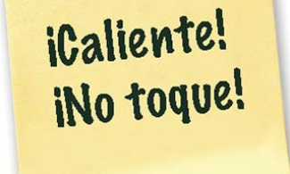 Sticky note in Spanish reading: Caliente! No toque!